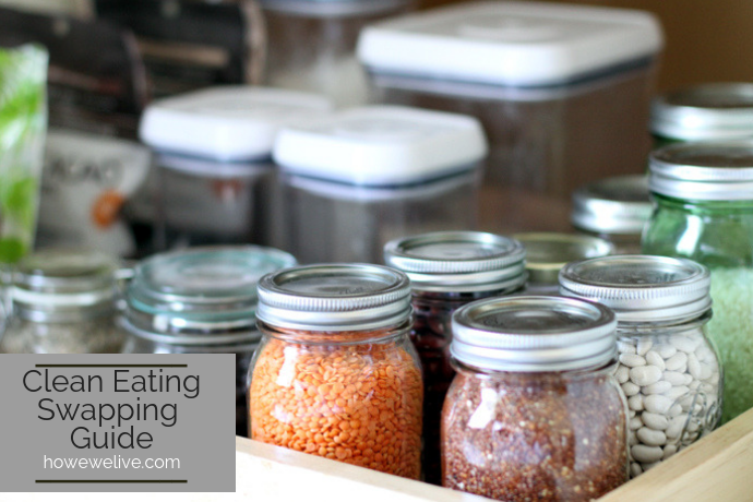clean eating swapping guide and mason jars in the pantry