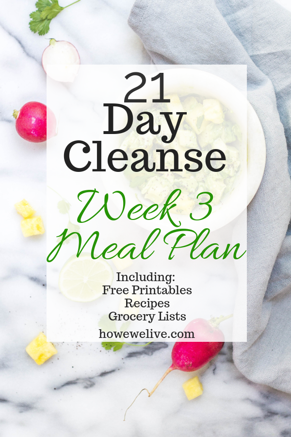 21 day cleanse week 3 meal plan pinterest image