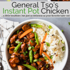 General Tso's Instant Pot Chicken and rice in a white bowl, pinterest image