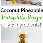 how to make coconut pineapple margaritas with ingredients